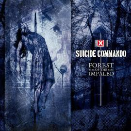 Forest Of The Impaled - Suicide Commando