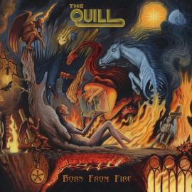 Born From Fire - The Quill