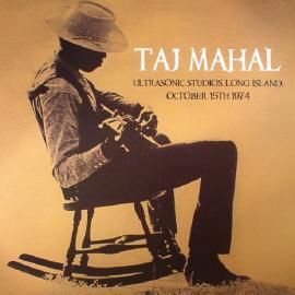 Ultrasonic Studios Long Island, October 15th 1974 - Taj Mahal