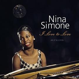 I Love To Love - An EP Selection - Nina Simone