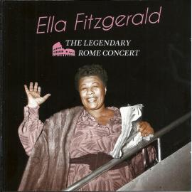 The Legendary Rome Concert - Ella Fitzgerald