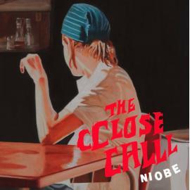 The Cclose Calll - Niobe