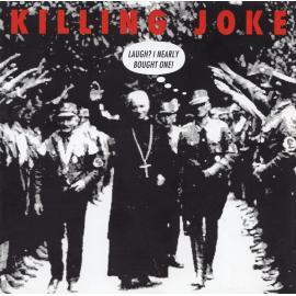 Laugh? I Nearly Bought One! - Killing Joke
