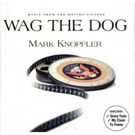 Wag The Dog (Music From The Motion Picture) - Mark Knopfler