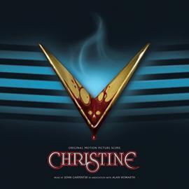 Christine (Original Motion Picture Score) - John Carpenter