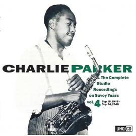 The Complete Studio Recordings On Savoy Years Vol.4 - Charlie Parker