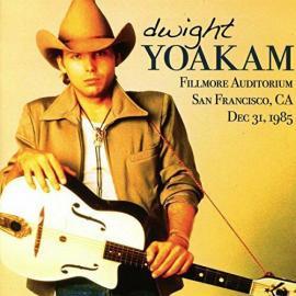 Fillmore Auditorium San Francisco, CA Dec. 31, 1985 - Dwight Yoakam
