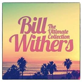 ULTIMATE COLLECTION - BILL WHITHERS