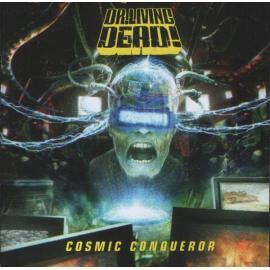 Cosmic Conqueror - Dr. Living Dead!