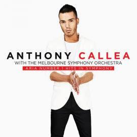 Aria Number 1 Hits In Symphony - Anthony Callea