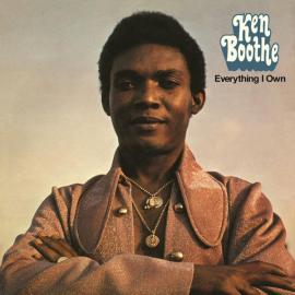 Everything I Own - Ken Boothe