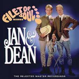 Filet Of Soul Redux: The Rejected Master Recordings - Jan & Dean