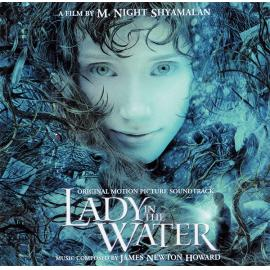 Lady In The Water (Original Motion Picture Soundtrack) - James Newton Howard