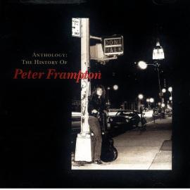 Anthology: The History Of Peter Frampton - Peter Frampton
