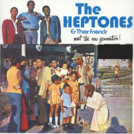 The Heptones & Their Friends - Meet The Now Generation! - Various Production