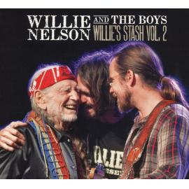 Willie Nelson And The Boys - Willie's Stash Vol. 2 - Willie Nelson