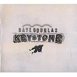 Keystone - Dave Douglas