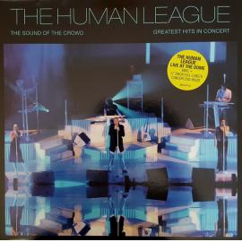 The Sound Of The Crowd (Greatest Hits In Concert) - The Human League