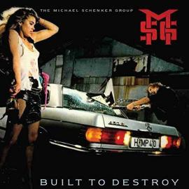 Built To Destroy - The Michael Schenker Group