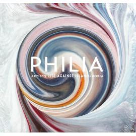Philia - Artists Rise Against Islamophobia - Various Production