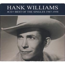 Best Of The Singles 1947-1958 - Hank Williams
