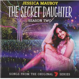 The Secret Daughter Season Two (Songs From The Original 7 Series) - Jessica Mauboy