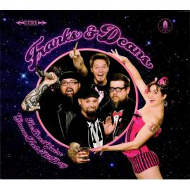 The Best You're Gonna Feel All Day - Franks & Deans