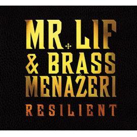 Resilient - Mr. Lif