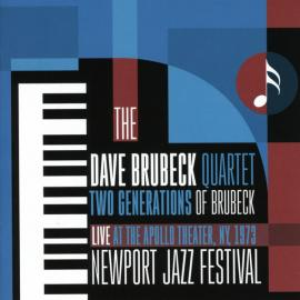 Two Generations Of Brubeck - Live At The Apollo Theater, NY, 1973 - Newport - The Dave Brubeck Quartet