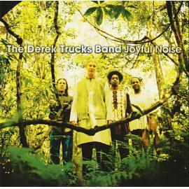 Joyful Noise - The Derek Trucks Band