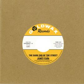 The Dark End Of The Street / You've Got My Mind Messed Up - James Carr