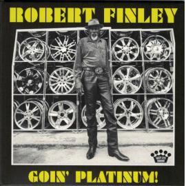 Goin' Platinum! - Robert Finley
