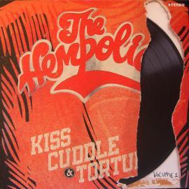 Kiss, Cuddle & Torture Volume 1  - The Hempolics
