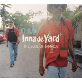 The Soul Of Jamaica - Inna De Yard