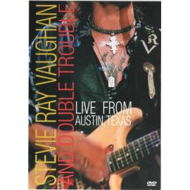 Live From Austin, Texas - Stevie Ray Vaughan & Double Trouble