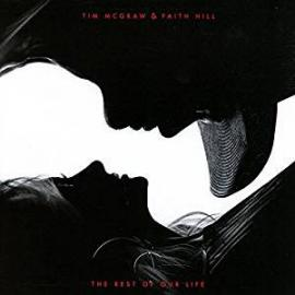 The Rest Of Our Life - Tim McGraw