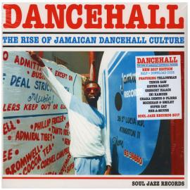 Dancehall (The Rise Of Jamaican Dancehall Culture) 2017 Edition - Various Production