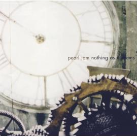 Nothing As It Seems - Pearl Jam
