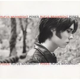 Poses - Rufus Wainwright