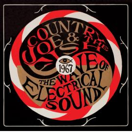 The Wave Of Electrical Sound - Country Joe And The Fish