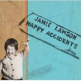 Happy Accidents  - Jamie Lawson