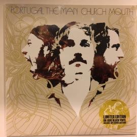 Church Mouth - Portugal. The Man