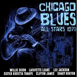 Chicago Blues All Stars 1970 - Chicago Blues All Stars