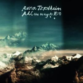 All The Way To Rio - Anna Ternheim