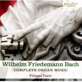 Complete Organ Music - Wilhelm Friedemann Bach