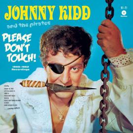 Please Don't Touch - Johnny Kidd & The Pirates