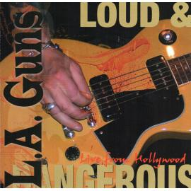 Loud & Dangerous (Live From Hollywood) - L.A. Guns