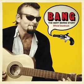 Bang:  The Bert Berns Story - Bert Berns