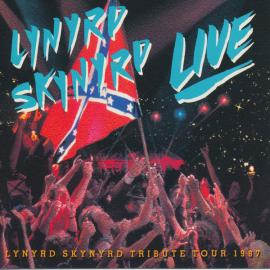 Southern By The Grace Of God: Lynyrd Skynyrd Tribute Tour 1987 - Lynyrd Skynyrd