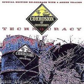 Technocracy - Corrosion Of Conformity